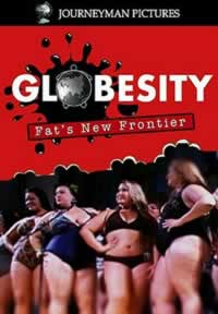 Globesity - Fat's New Frontier - explores four obesity hotspots outside of the United States.